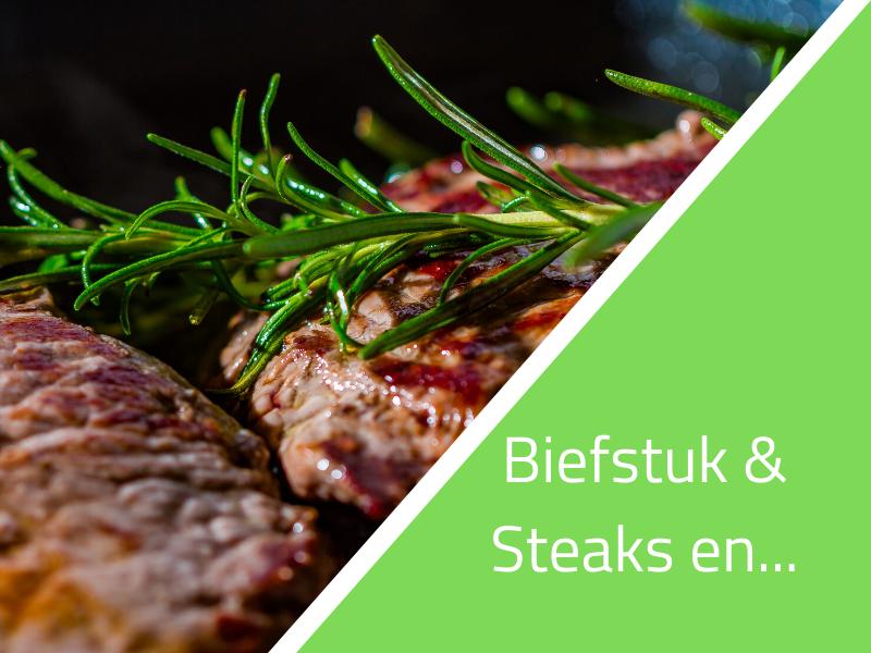 Biefstuk, steaks, entrecotes De Leentjeshoeve bestellen